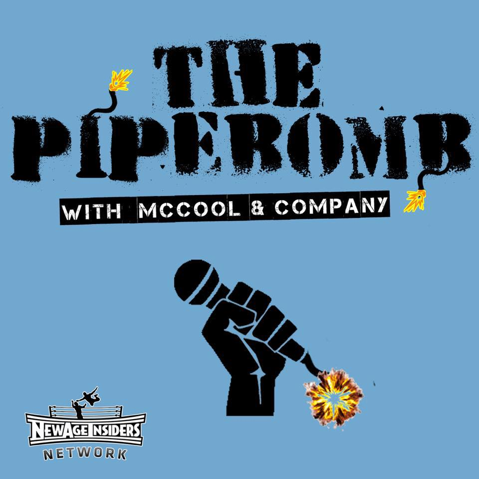 The Pipebomb w/ McCool & Co- Ep. 17: Clash of Champions